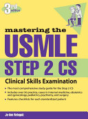 Mastering The Usmle Step 2 Cs Third Edition