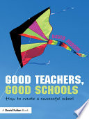 Good Teachers  Good Schools
