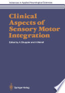 Clinical Aspects of Sensory Motor Integration
