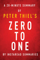download ebook zero to one by peter thiel - a 20-minute instaread summary pdf epub