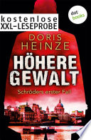 Kostenlose XXL-Leseprobe Höhere Gewalt: Schröders erster Fall