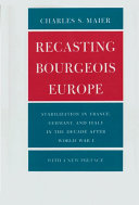 Recasting Bourgeois Europe : forces of change: how political...