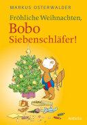 Fr  hliche Weihnachten  Bobo Siebenschl  fer