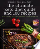 The Ultimate Keto Diet Guide   100 Recipes