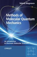 Methods of Molecular Quantum Mechanics