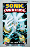 Sonic Universe 7: Silver Saga : he's been traveling to the past, trying to...