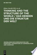 Thinking and the Structure of the World   Das Denken und die Struktur der Welt