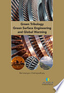 Green Tribology  Green Surface Engineering  and Global Warming