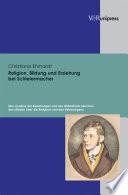 Religion, Bildung und Erziehung bei Schleiermacher