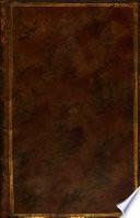 Oeuvres Complettes D'Alexis Piron: Épitre a Madame la comtesse de * * *. Les courses de Tempé; pastorale. Gustave Wasa, tragédie. La métromanie; comédie. Fernand Cortès; tragédie. La fausse alarme; pastorale. Lettre de m. le comte de Tessin, ambassadeur de Suède, à m. Piron