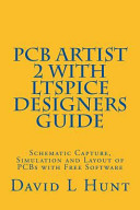 Pcbartist 2 With Ltspice Designers Guide