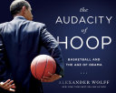 The Audacity of Hoop