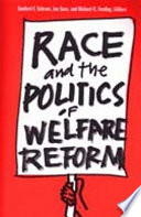 Race and the Politics of Welfare Reform