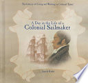 A Day In The Life Of A Colonial Sailmaker
