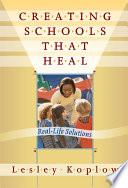 Creating Schools That Heal