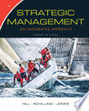 Strategic Management  Theory   Cases  An Integrated Approach