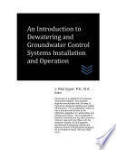 An Introduction To Dewatering And Groundwater Control Systems Installation And Operation