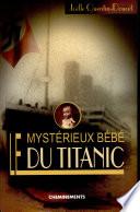 Le myst  rieux b  b   du Titanic