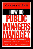 How Do Public Managers Manage