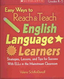 Easy Ways to Reach and Teach English Language Learners