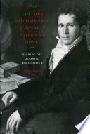 The Culture and Commerce of the Early American Novel