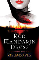Red Mandarin Dress A Sensitive Corruption Case Chief Inspector Chen