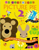 Ed Emberley s Picture Pie Two