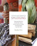 The Healing Power of Smudging