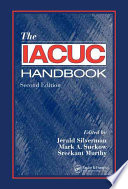 The IACUC Handbook  Second Edition