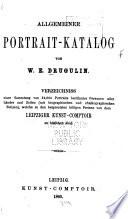 Allgemeiner portrait-katalog von W. E. Drugulin