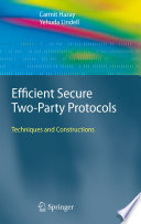 Efficient Secure Two Party Protocols