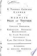 C. Valerii Catulli Carmen de nuptiis Pelei et Thetidis