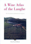 A Wine Atlas of the Langhe