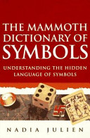 The Mammoth Dictionary of Symbols