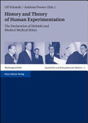 History And Theory Of Human Experimentation