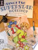 Manga Pro Superstar Workshop book