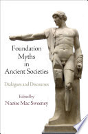 Foundation Myths in Ancient Societies