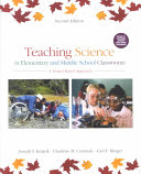 Teaching Science in Elementary and Middle School Classrooms