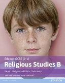 Edexcel GCSE  9 1  Religious Studies B Paper 1  Religion and Ethics   Christianity