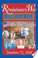 Revolutionary War Quiz And Fact Book Pdf/ePub eBook