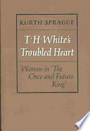 T H White S Troubled Heart book