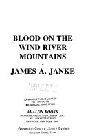 Blood on the Wind River Mountains