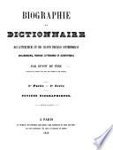 Biographie et dictionnaire des littérateurs et des savants Français contemporains, bibliographie, travaux littéraires et scientifiques, etc