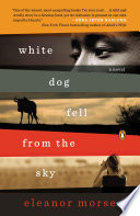 White Dog Fell from the Sky Book PDF