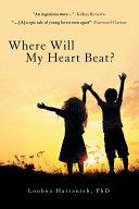 Where Will My Heart Beat? Pdf/ePub eBook