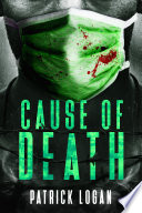 Cause of Death: A Gripping Medical Murder Thriller