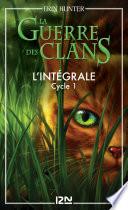 La guerre des clans - 1er cycle intégrale