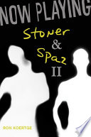 Now Playing  Stoner   Spaz II