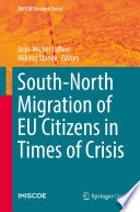 South North Migration of EU Citizens in Times of Crisis