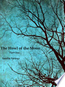 The Howl of the Moon